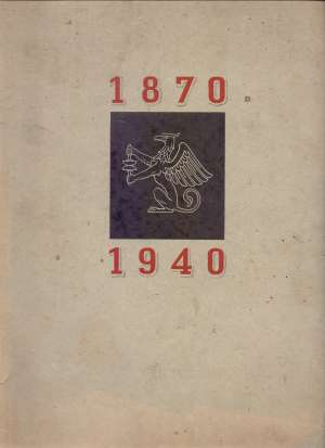 G.a. - 1870 - 1940 spomen knjiga o djelovanju tipografske odnosno grafičke organizacije u zagrebu