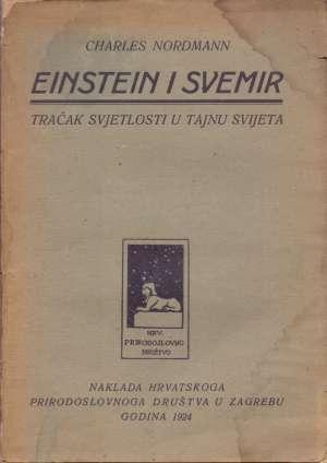 Charles Nordmann - Einstein i svemir - tračak svjetlosti u tajnu svijeta