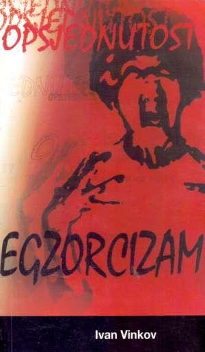 Opsjednutost i egzorcizam Ivan Vinkov meki uvez