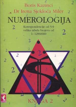 Boris Kazinci, Irena Sjekloća Miler - Numerologija - knjiga 2 - korespondencije od 5-9, velika tabela brojeva od 1-12960000