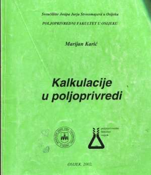 Kalkulacije u poljoprivredi Marijan Karić meki uvez