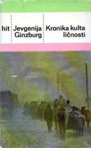 Kronika kulta ličnosti Ginzburg Jevgenija tvrdi uvez