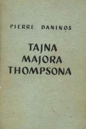 Tajna majora Thompsona Daninos Pierre tvrdi uvez