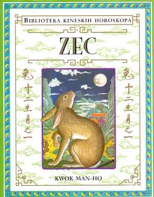 Zec - Biblioteka kineskih horoskopa Kwok Man-Ho tvrdi uvez