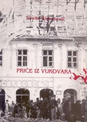 Glavašević Siniša - Priče iz vukovara
