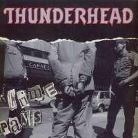 Gramofonska ploča Thunderhead Crime Pays INT 145.169, stanje ploče je 10/10