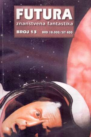 Brunner, Jadrejčić, Asprin, Lutalac -Futura - Znanstvena Fantastika - Broj 13 meki uvez