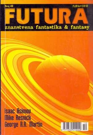 Asimov, Resnick, Martin -Futura - Znanstvena Fantastika - Broj 48 meki uvez