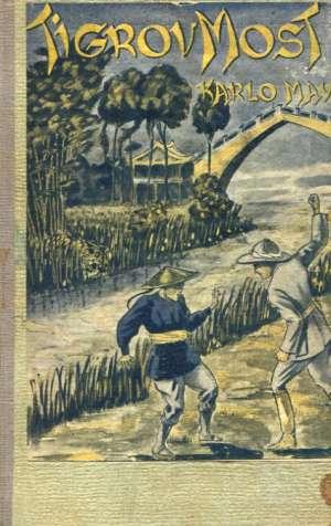 Tigrov most May Karlo tvrdi uvez