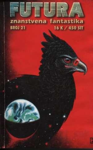 Robert S. Heinlein, Scott Edelstein, George R. R. Martin, Dražen Cukina -Futura - Znanstvena Fantastika - Broj 21 meki uvez