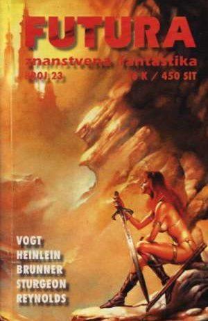 A. E. van Vogt, Theodore Sturgeon, Robert Heinlein, Mack Reynolds -Futura - Znanstvena Fantastika - Broj 23 meki uvez