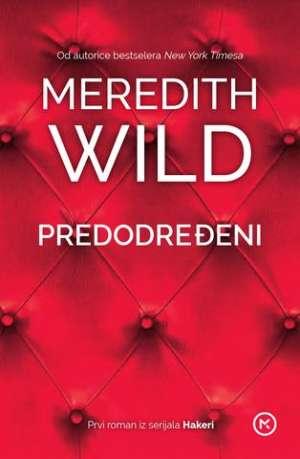 Predodređeni Wild Meredith meki uvez