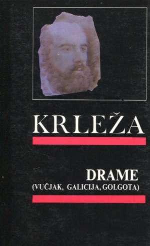 Drame - Vučjak, Galicija, Golgota Krleža Miroslav meki uvez