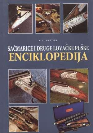 Sačmarice i druge lovačke puške - Enciklopedija A. E. Hartink tvrdi uvez