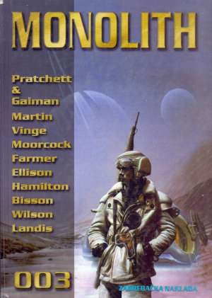 -monolith 003 almanah znanstveno -fantastične književnosti (lošije stanje) * Davorin Horak Uredio tvrdi uvez