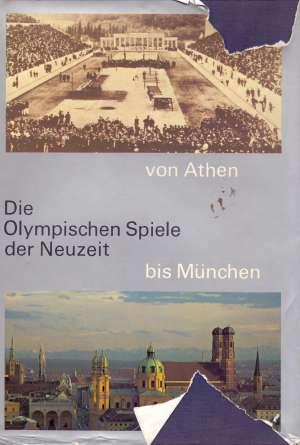 Die olympischen spiele der neuzeit book von athen bis munchen Walter Umminger tvrdi uvez