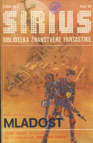 Asimov, Pihač, Harrison... -Sirius 66 - Biblioteka Znanstvene Fantastike meki uvez