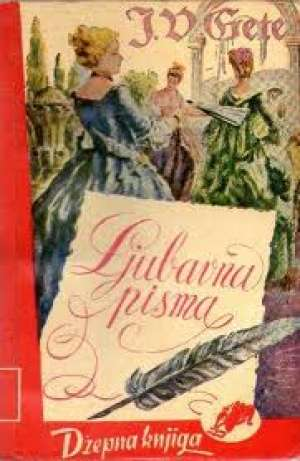 Ljubavna pisma Goethe Johann Wolfgang ( Gete) meki uvez