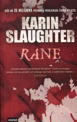 Rane Slaughter Karin meki uvez