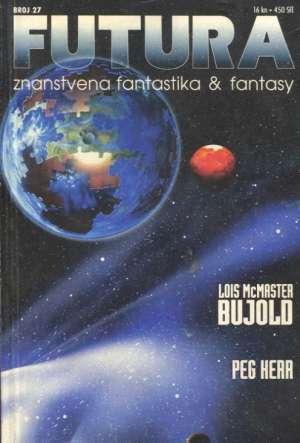 Bujold, Cukina, Kerr -Futura - Znanstvena Fantastika - Broj 27 meki uvez