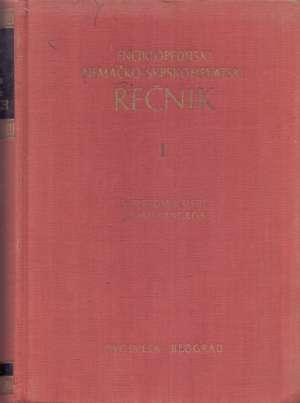 Enciklopedijski nemačko srpskohrvatski rečnik 1-2 S. Ristić I. J. Kangrga tvrdi uvez