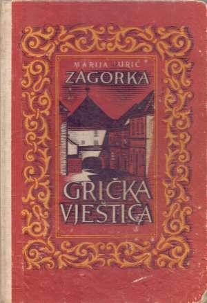 Tajna krvavog mosta Zagorka Marija Jurić tvrdi uvez