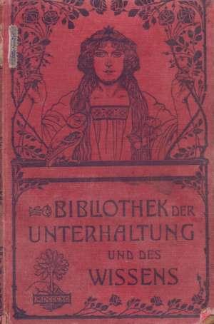 G.a. - Bibliothek der unterhaltung und des wissens: mit original-beiträgen der hervorragendsten schriftsteller und gelehrten sowie z