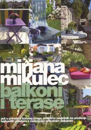 Mirjana Mikulec - Balkoni i terase