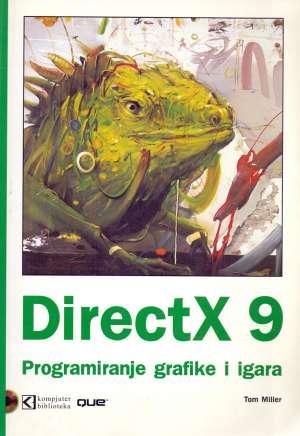 DirectX 9 - programiranje grafike i igara Tom Miller meki uvez