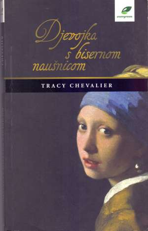 Chevalier Tracy - Djevojka s bisernom naušnicom