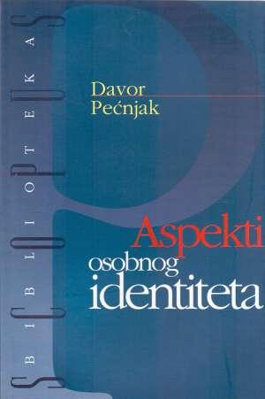 Davor Pećnjak - Aspekti osobnog identiteta