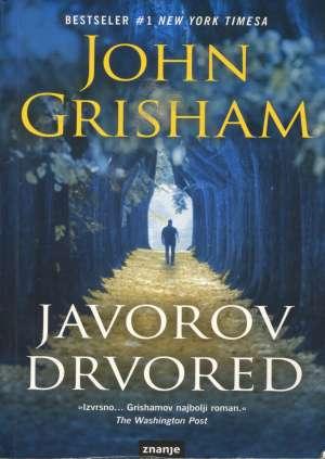 Javorov drvored Grisham John meki uvez