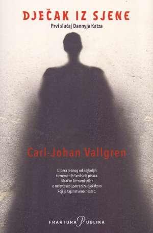 Vallgren Carl-Johan - Dječak iz sjene