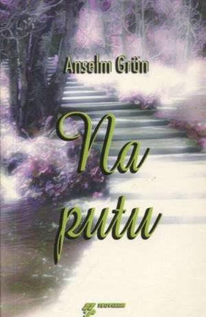 Anselm Grun - Na putu