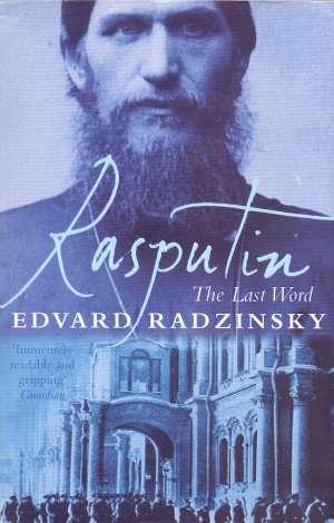 Radzinsky Edvard - Rasputin - The last word *