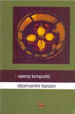 Vesna Krmpotić - Dijamantni faraon