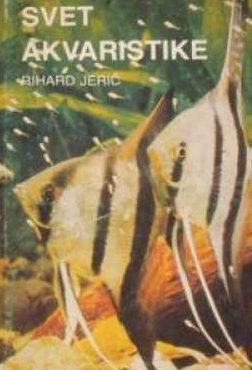 Svet akvaristike Rihard Jerič tvrdi uvez