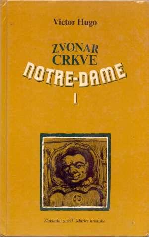 Zvonar crkve Notre-Dame 1-2 Hugo Victor tvrdi uvez