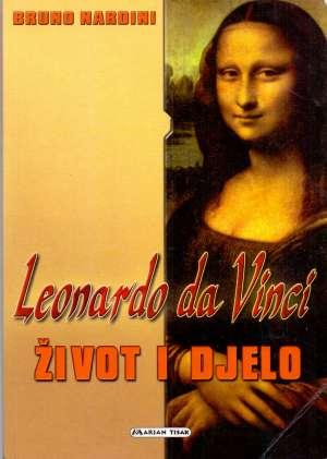Leonardo da Vinci - život i djelo Bruno Nardini meki uvez