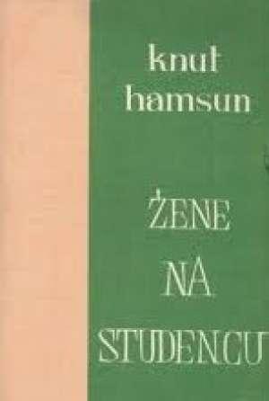Hamsun Knut - žene na studencu