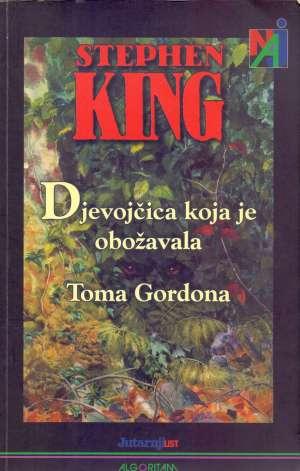 Djevojčica koja je obožavala Toma Gordona King Stephen meki uvez