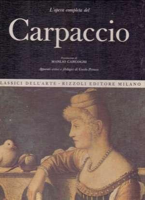Manlio Cancogni, Guido Perocco - Carpaccio Vittore - l'opera completa
