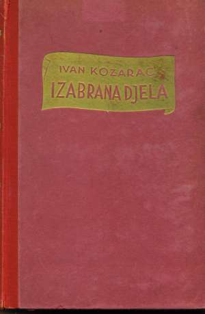 Kozarac Ivan - Izabrana djela