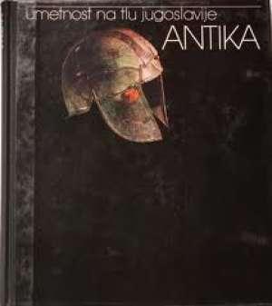 Antika - Umetnost na tlu Jugoslavije Đorđe Mano-Zisi tvrdi uvez