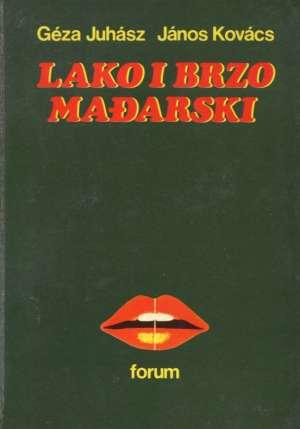 Geza Juhasz, Janos Kovacs - Lako i brzo - mađarski