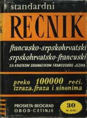 Francusko srpskohrvatski srpskohrvatsko francuski standardni rečnik Branislav Grujić tvrdi uvez