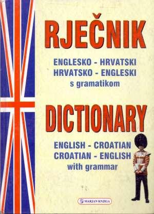 Englesko hrvatski hrvatsko engleski rječnik s gramatikom Damir Božić tvrdi uvez