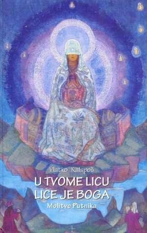 U tvome licu lice je boga Kalapoš Vlatko tvrdi uvez