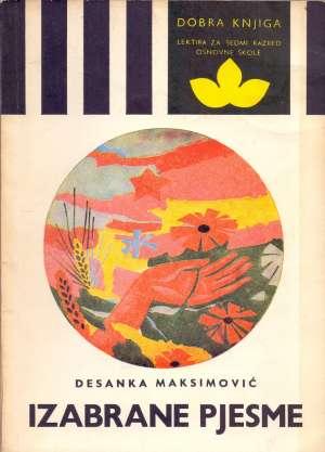 Maksimović Desanka - Izabrane pjesme