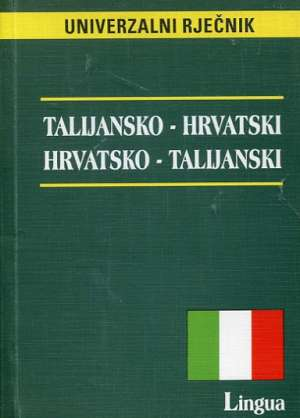 Talijansko hrvatski hrvatsko talijanski univerzalni rječnik Aleksandra Stella / Uredila meki uvez